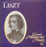 Große Meister der Musik - Franz Liszt