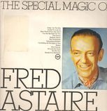 The Special Magic Of Fred Astaire - Fred Astaire