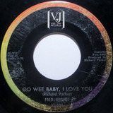 Oo Wee Baby, I Love You / Love Me Baby - Fred Hughes