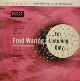 For Listening Only - Fred Waring & The Pennsylvanians
