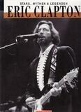 Eric Clapton. Stars, Mythen und Legenden - Fred Weiler