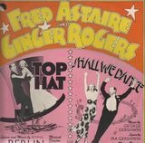 Top Hat / Shall We Dance - Fred Astaire, Ginger Rogers, Irving Berlin