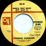 Here's That Rainy Day - Freddie Hubbard