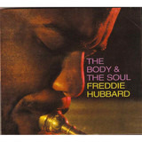 The Body & the Soul - Freddie Hubbard
