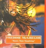 Roots Man Skanking - Freddie McGregor