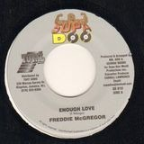 Enough Love - Freddie McGregor