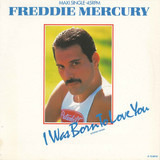 I Was Born To Love You (Extended Version) - Freddie Mercury
