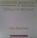 Living On My Own (The Remixes) - Freddie Mercury