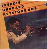 Keystone Bop - Freddie Hubbard