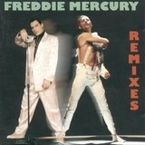 Remixes - Freddie Mercury