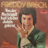 Von Der Nachtigall Hab' Ich Das Jodeln Gelernt - Freddy Breck