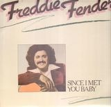 Since I Met You Baby - Freddy Fender
