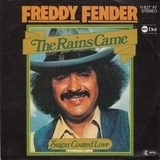 The Rains Came - Freddy Fender