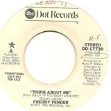 Think About Me / If That's The Way You Want It - Freddy Fender