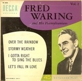 Fred Waring And His Pennsylvanians Vol. 2 - Fred Waring & The Pennsylvanians
