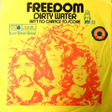 Dirty Water / Ain't No Chance To Score - Freedom