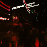 Farther Than Imagination - Freedom