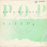 Pop Goes My Love - Freeez