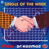 Single Of The Week - Friend & Doktor Kosmos