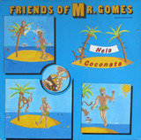 Friends Of Mr. Gomes
