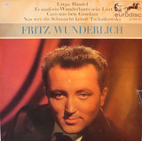 Fritz Wunderlich - Fritz Wunderlich