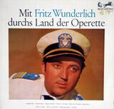 Mit Fritz Wunderlich Durchs Land Der Operette - Fritz Wunderlich