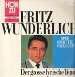 Der Grosse Lyrische Tenor, Oper Operette Volkslied - Fritz Wunderlich
