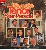 Die große Tenor Star-Parade - Fritz Wunderlich, Peter Schreier, Rudolf Schock