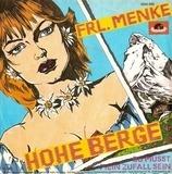 Hohe Berge - Frl. Menke
