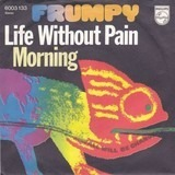 Life Without Pain - Frumpy
