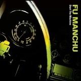 Start the Machine - FU Manchu
