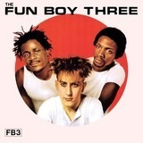 Fb3 - Fun Boy Three