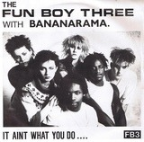 It Aint What You Do.... - Fun Boy Three With Bananarama