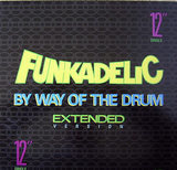 By Way Of The Drum - Funkadelic