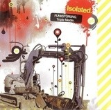 Isolated. Triple Media. - Funkstörung