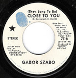 (They Long To Be) Close To You / Love Theme From Spartacus - Gabor Szabo