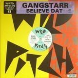 Believe Dat! - Gang Starr