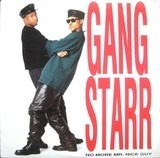 No More Mr. Nice Guy - Gang Starr