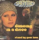 dancing in a disco / stand by your love - Ganymed
