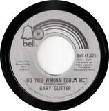 Do You Wanna Touch Me? - Gary Glitter