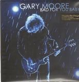 Bad for You Baby - Gary Moore