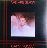 We Are Glass - Gary Numan