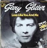 Love Like You And Me - Gary Glitter