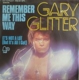 Remember Me This Way - Gary Glitter