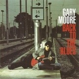 Back to the Blues - Gary Moore