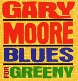 Blues for Greeny - Gary Moore