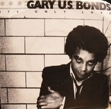 It's Only Love - Gary U.S. Bonds