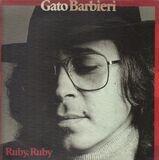 Ruby, Ruby - Gato Barbieri