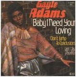 Baby I Need Your Loving - Gayle Adams
