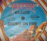 Drums On Fire (Remix) / Nana Banana - Gazuzu